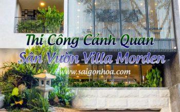 Thi Cong San Vuon Villa Morden
