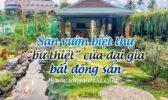 San Vuon Biet Thu Dong Nai 1