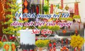 Cach Trang Tri Tet Nguoi Sai Gon