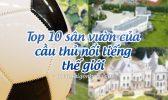 San Vuon Cau Thu Noi Tieng