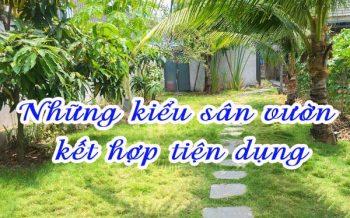 Kieu San Vuon Ket Hop Tien Dung