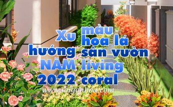 Xu Huong Mau Hoa La San Vuon 2022